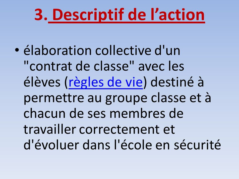3. Descriptif de l'action