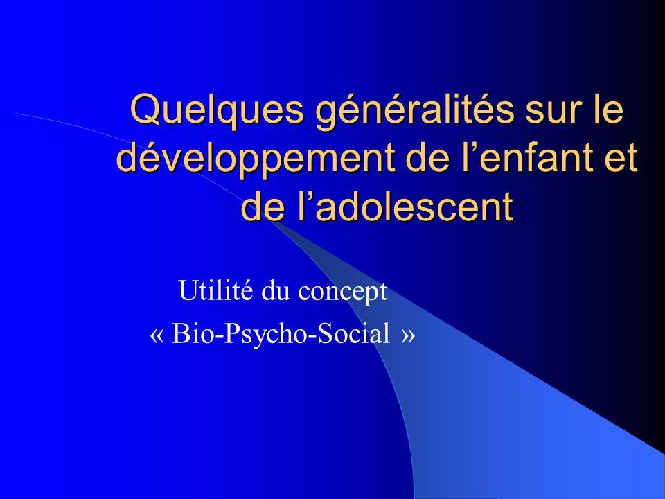 Utilité du concept « Bio-Psycho-Social »