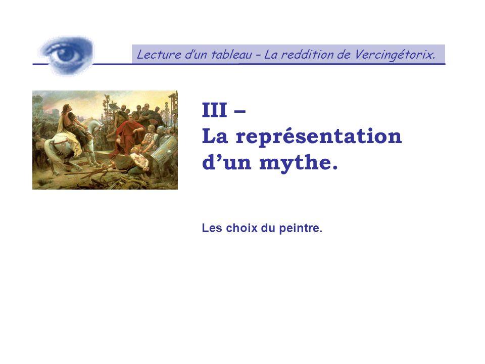 III – La représentation d'un mythe.