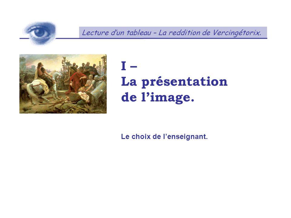 I – La présentation de l'image.