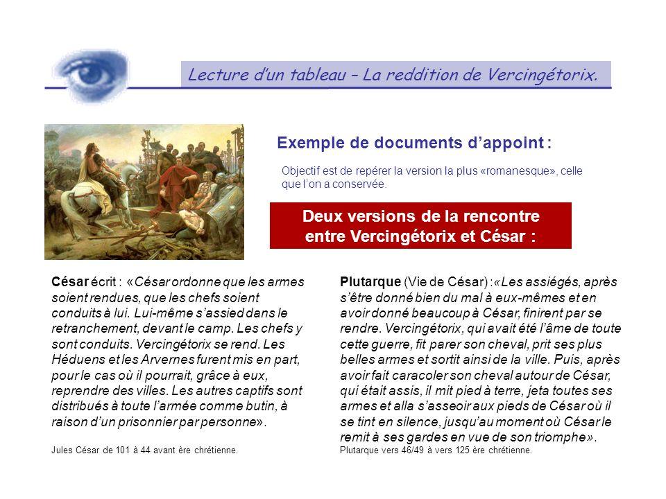 Deux versions de la rencontre entre Vercingétorix et César :