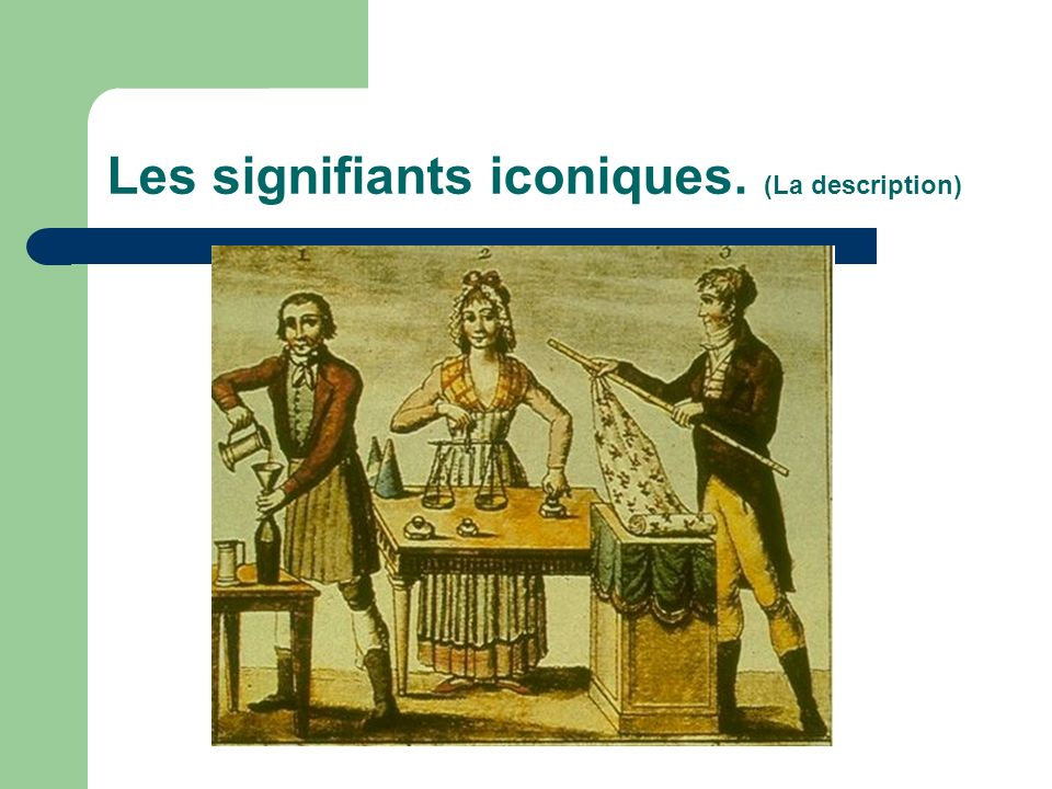Les signifiants iconiques. (La description)