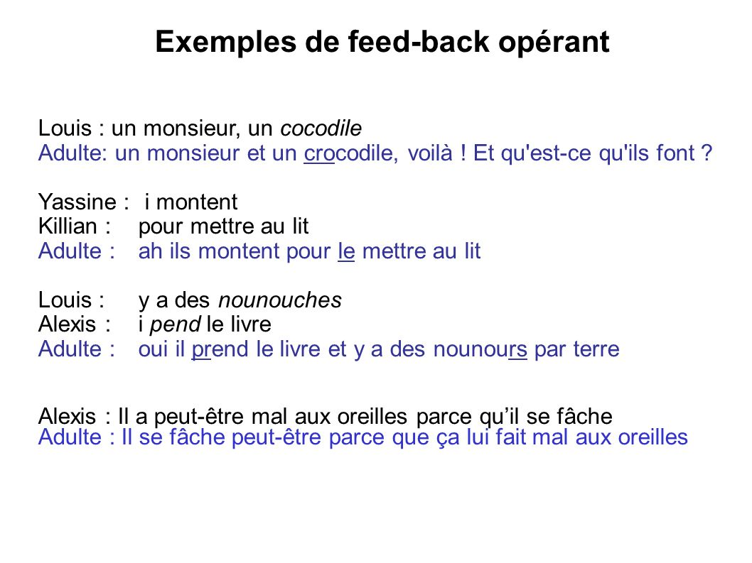 Exemples de feed-back opérant