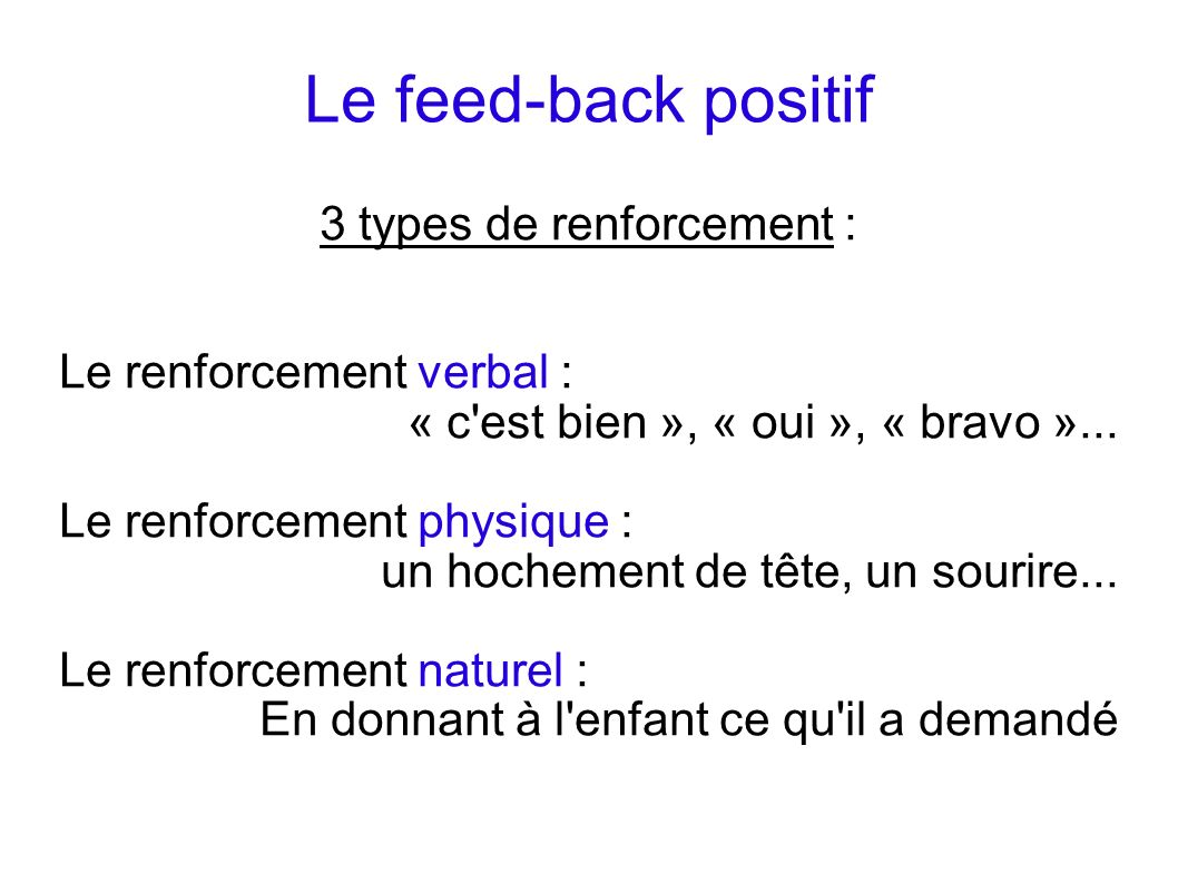 3 types de renforcement :