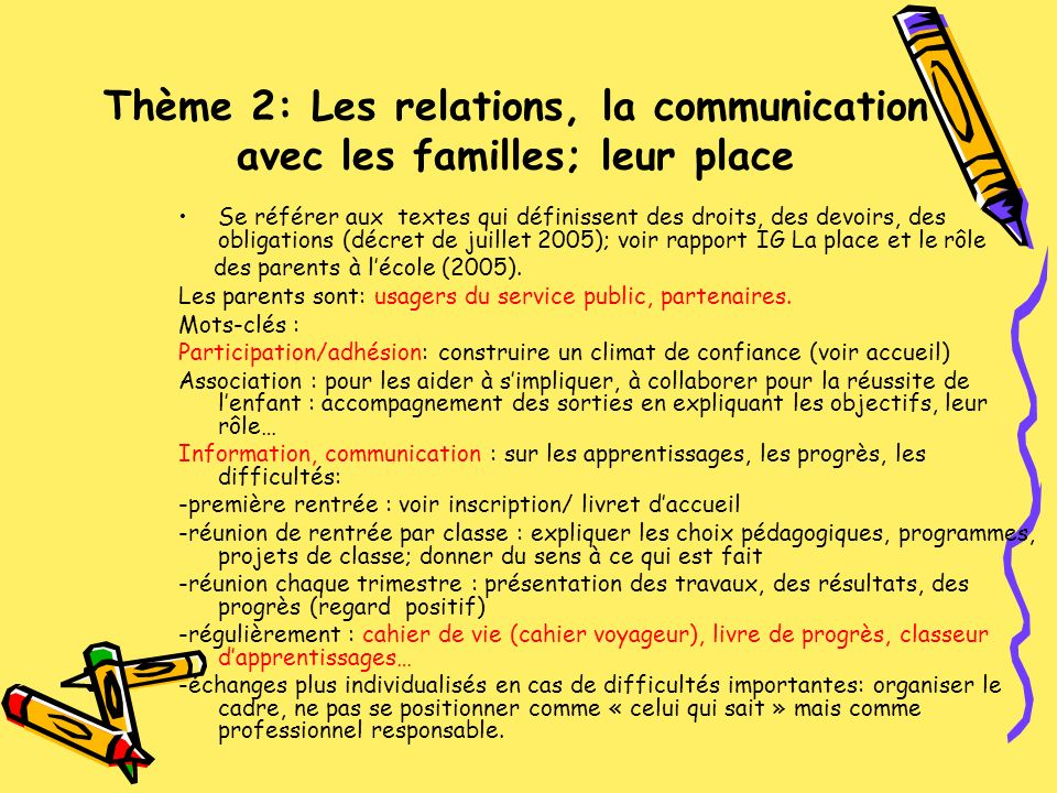 Thème 2: Les relations, la communication avec les familles; leur place