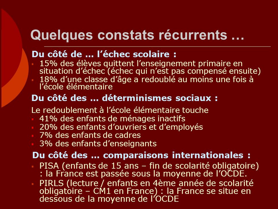 Quelques constats récurrents …