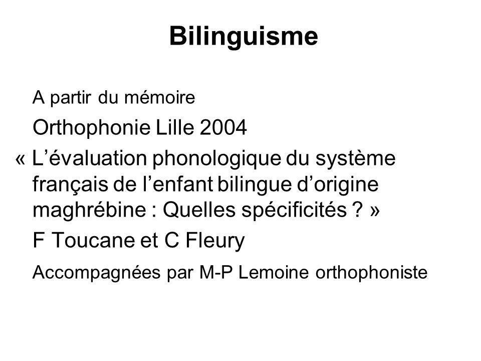 Bilinguisme Orthophonie Lille 2004
