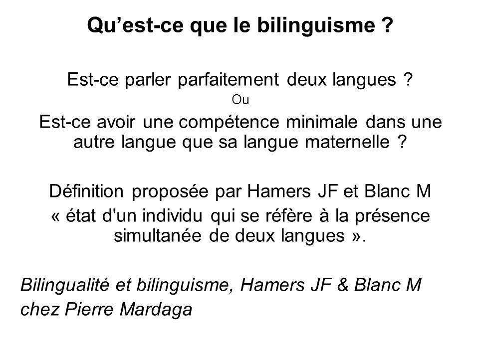 Qu'est-ce que le bilinguisme