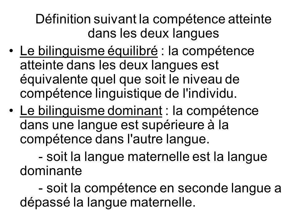 Définition suivant la compétence atteinte dans les deux langues