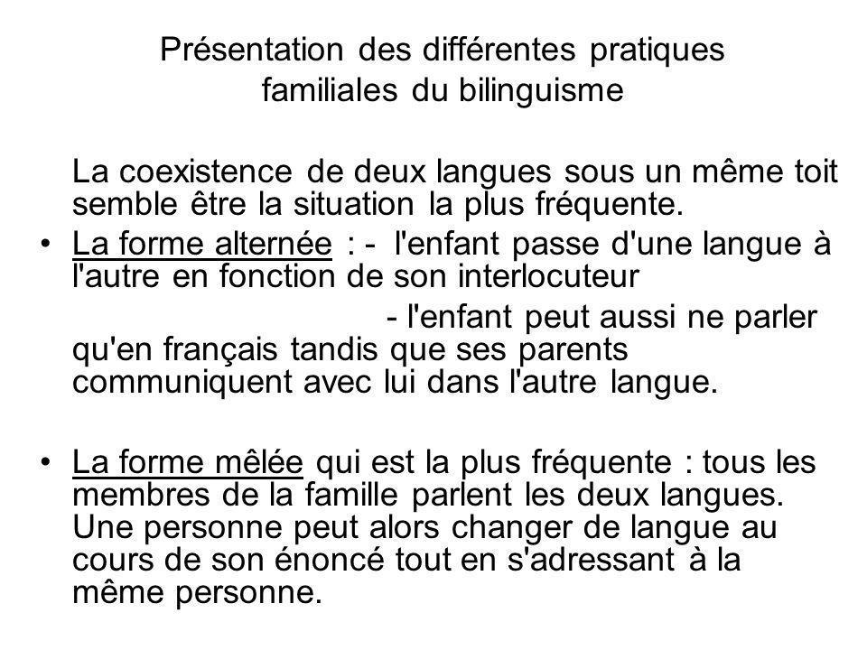 Présentation des différentes pratiques familiales du bilinguisme