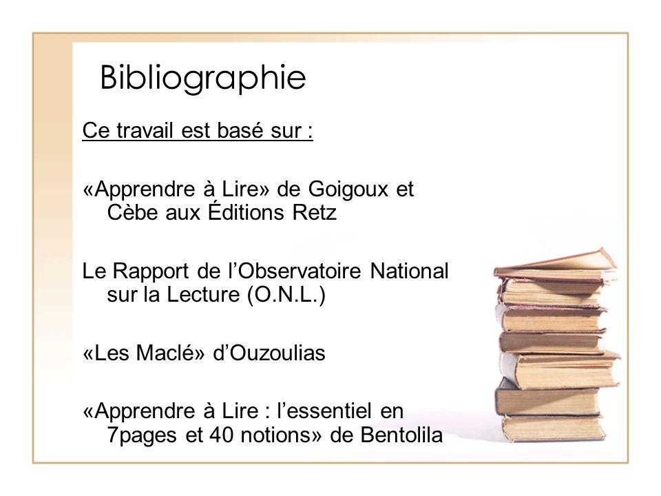 Bibliographie Ce travail est basé sur :