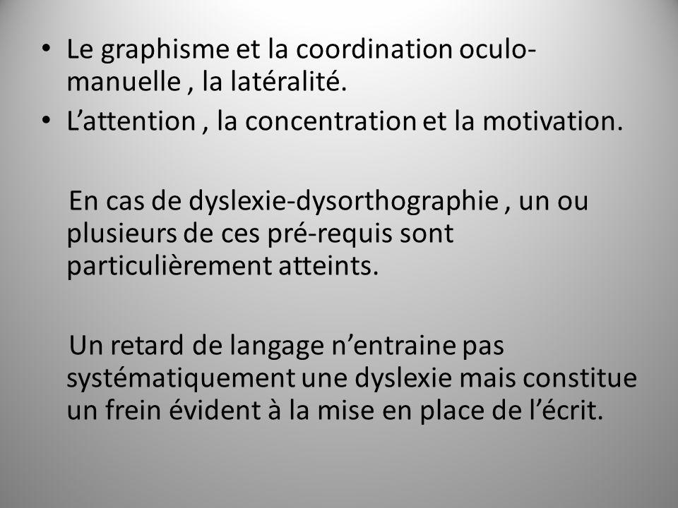 Le graphisme et la coordination oculo-manuelle , la latéralité.