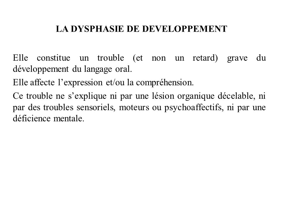 LA DYSPHASIE DE DEVELOPPEMENT