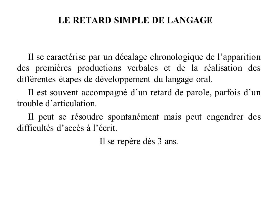 LE RETARD SIMPLE DE LANGAGE