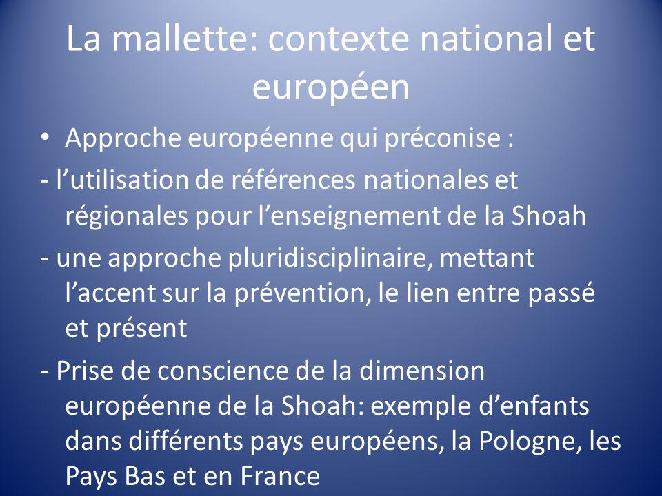 La mallette: contexte national et européen