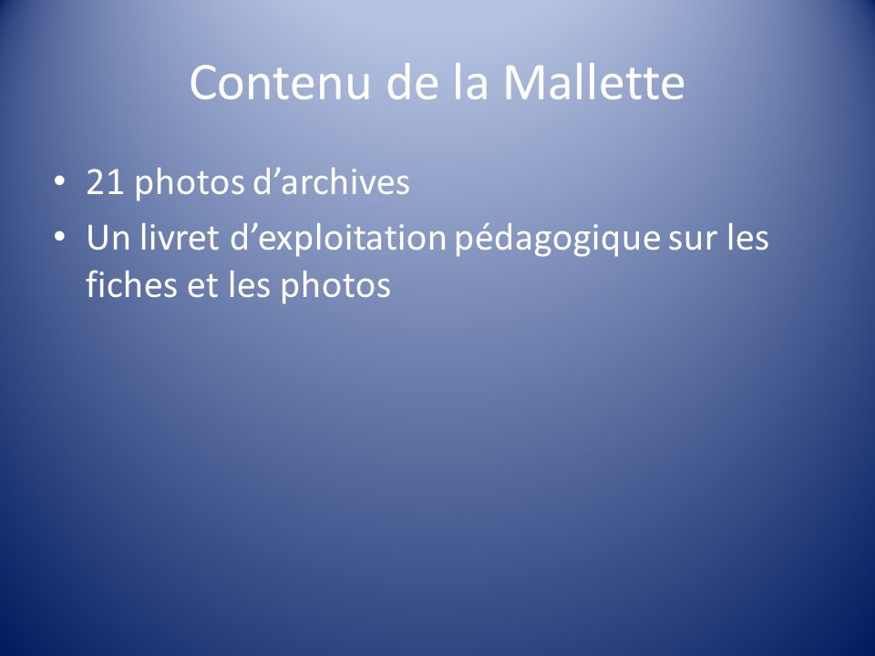Contenu de la Mallette 21 photos d'archives