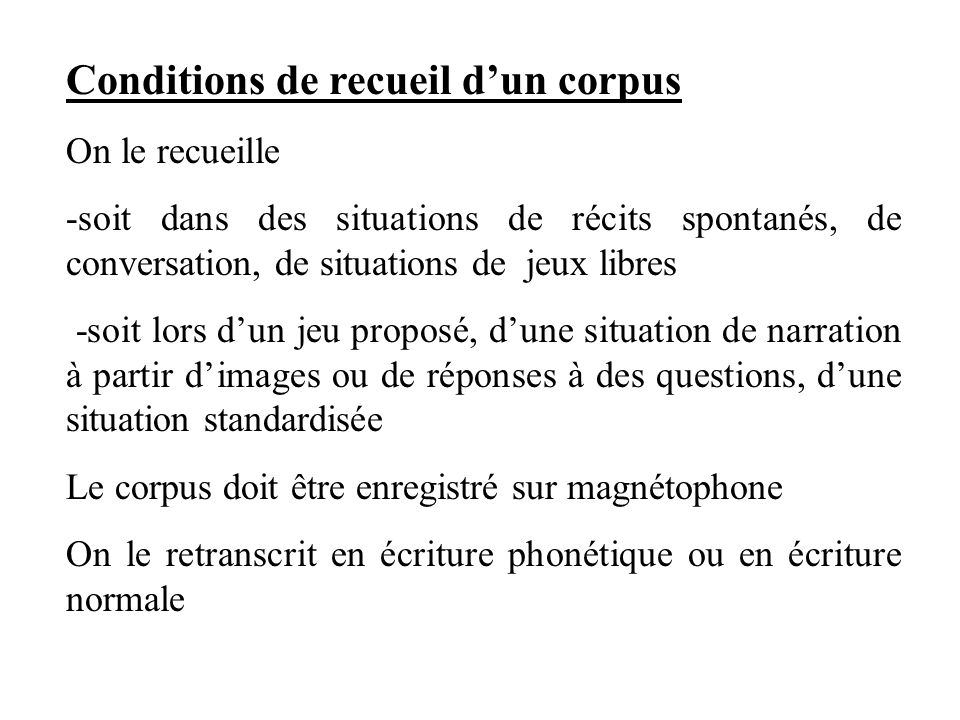 Conditions de recueil d'un corpus