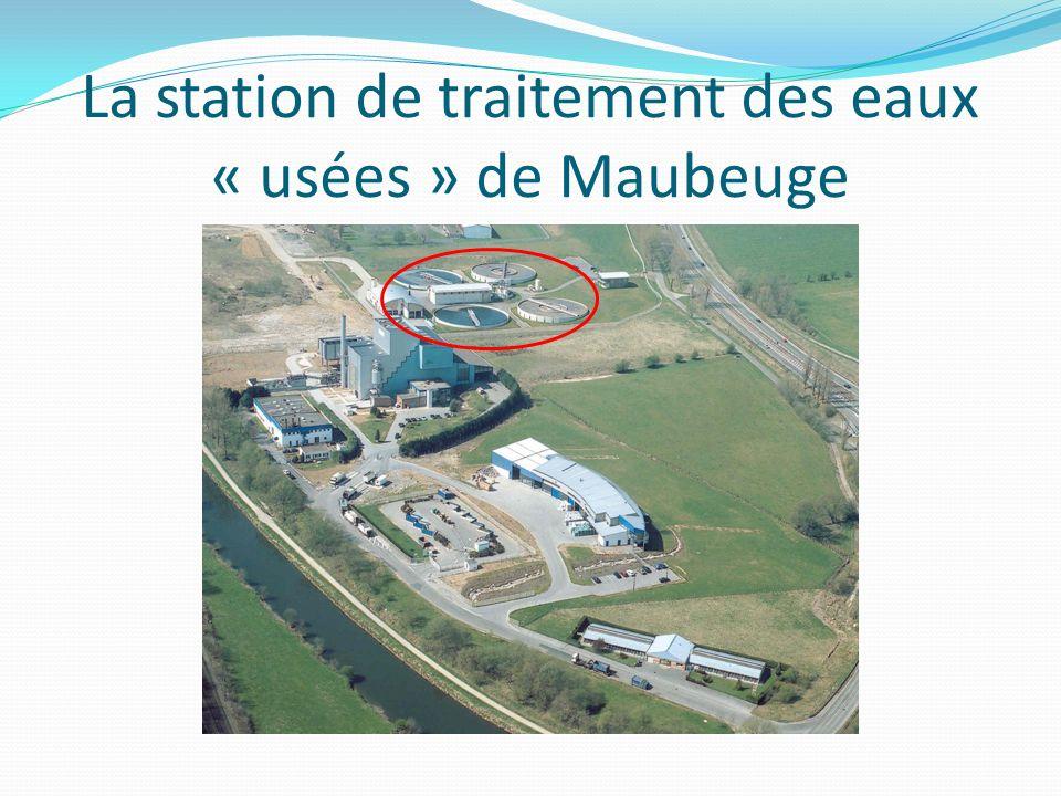 La station de traitement des eaux « usées » de Maubeuge