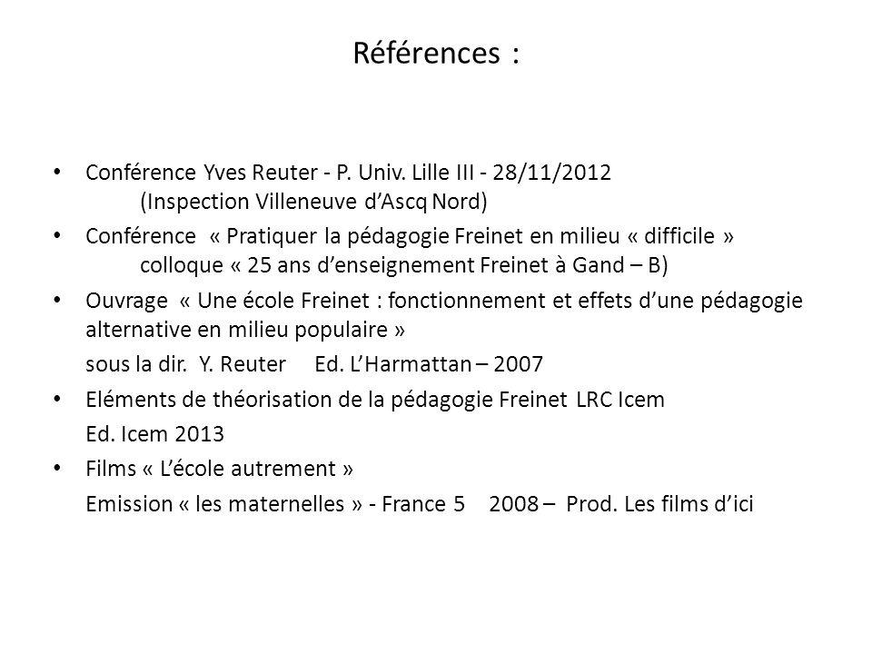 Références : Conférence Yves Reuter - P. Univ. Lille III - 28/11/2012 (Inspection Villeneuve d'Ascq Nord)
