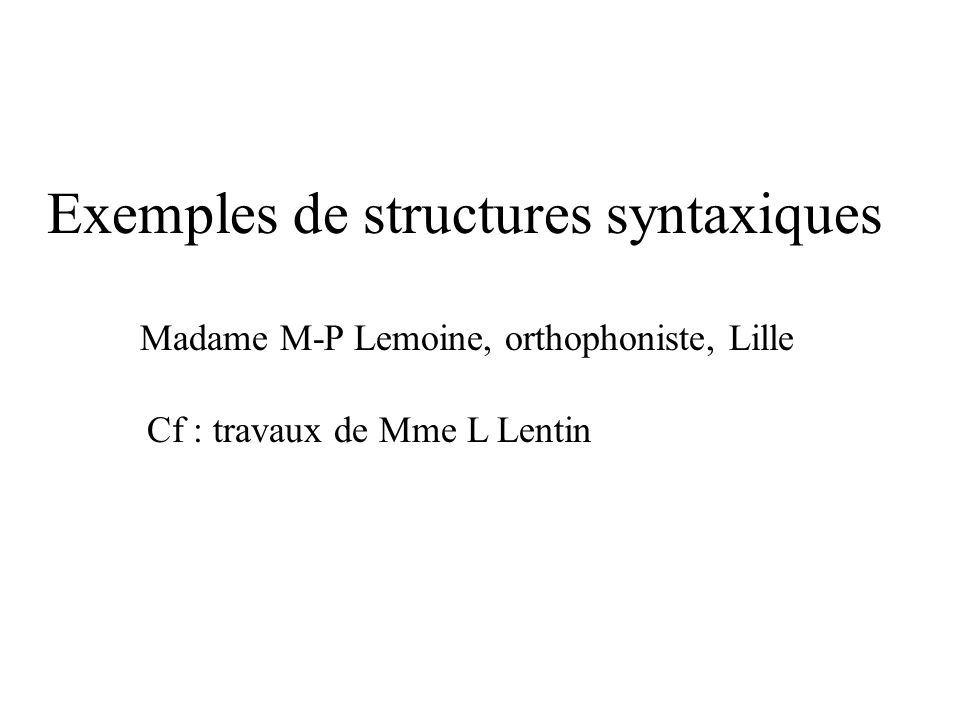 Exemples de structures syntaxiques