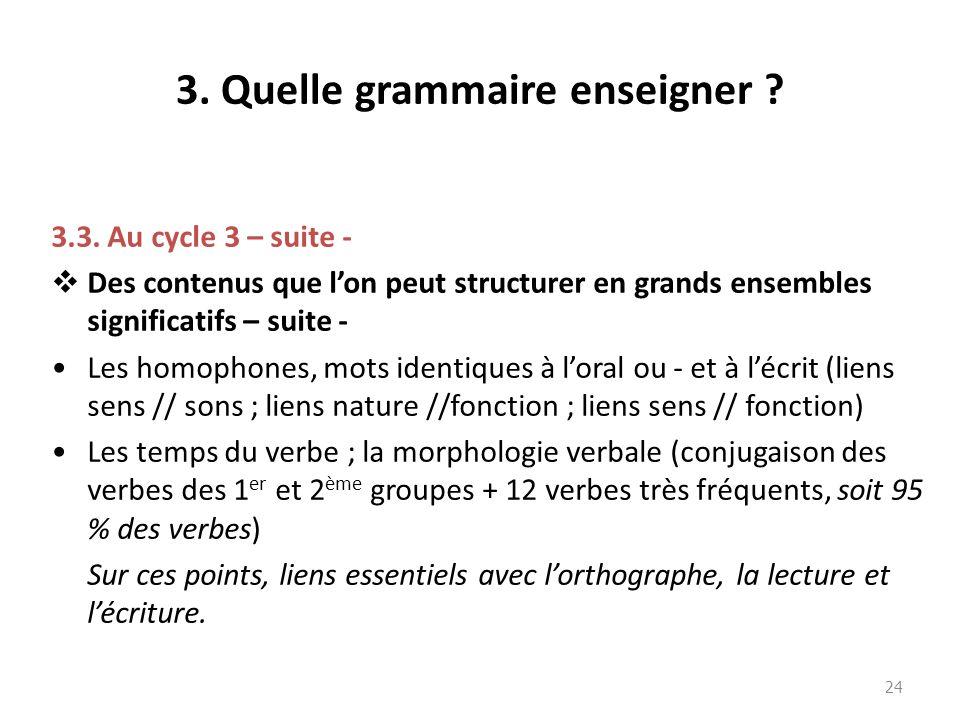 3. Quelle grammaire enseigner