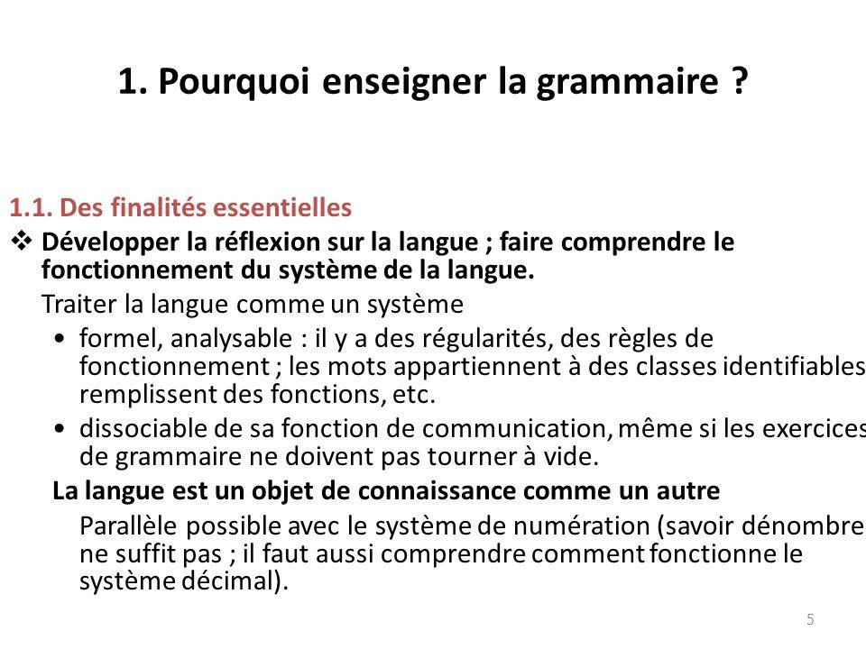 1. Pourquoi enseigner la grammaire