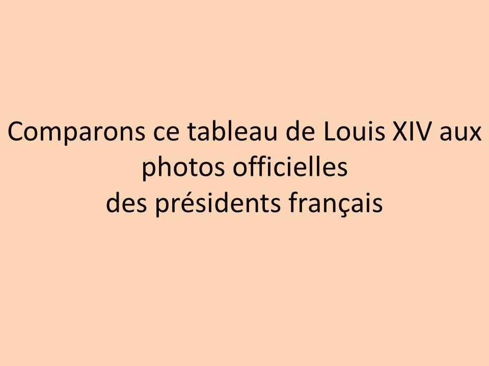 Comparons ce tableau de Louis XIV aux photos officielles