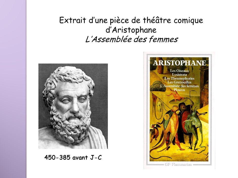 Extrait d'une pièce de théâtre comique d'Aristophane