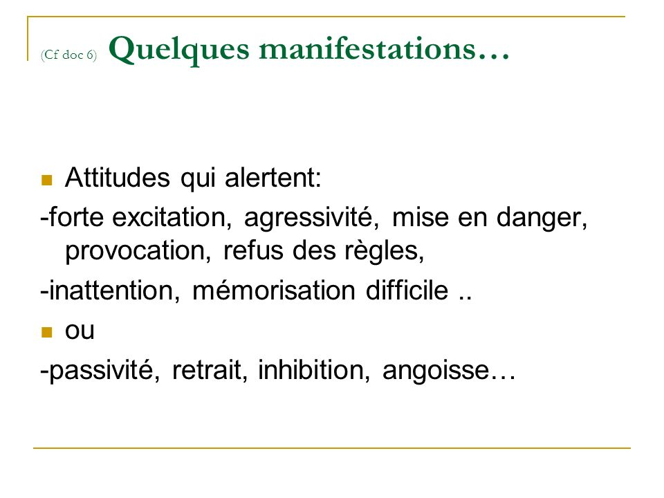 (Cf doc 6) Quelques manifestations…