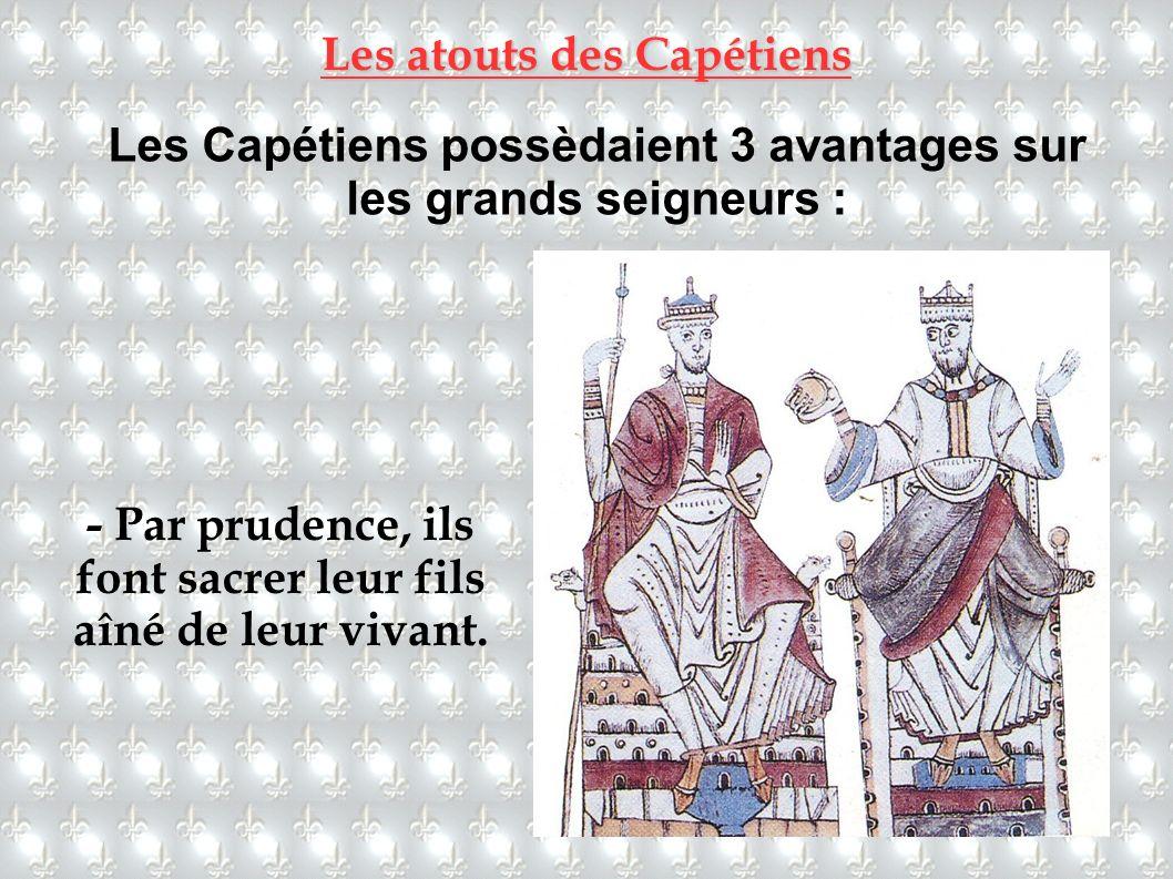 Les atouts des Capétiens