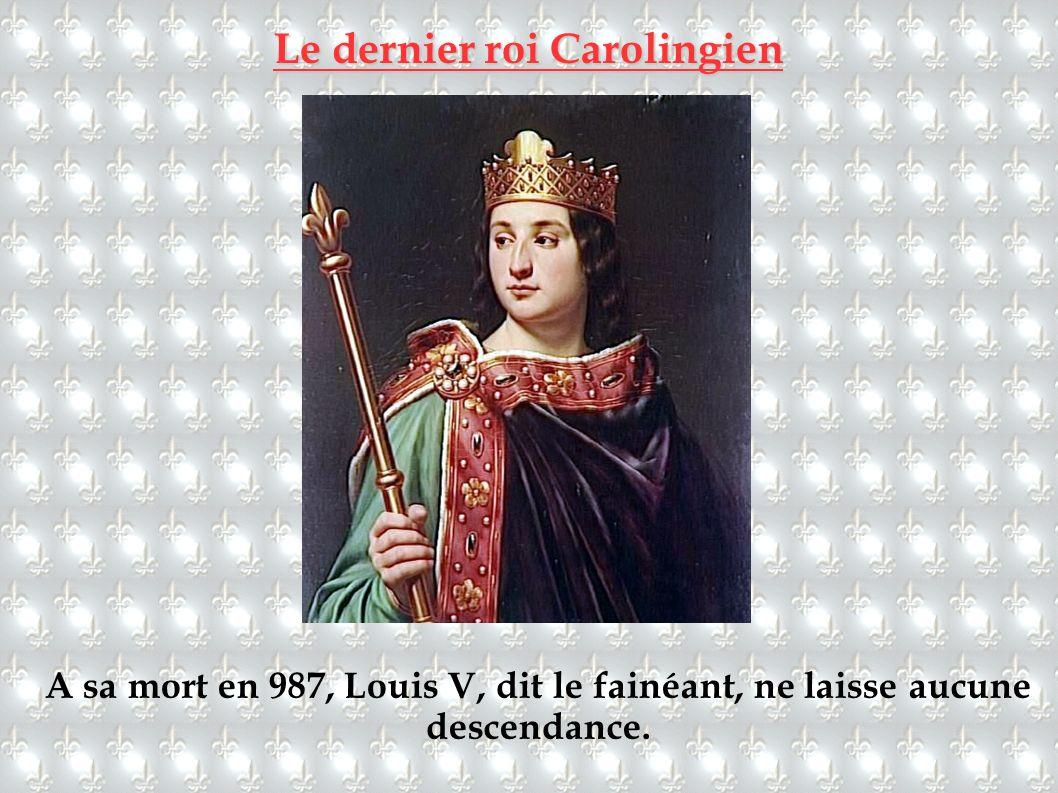Le dernier roi Carolingien