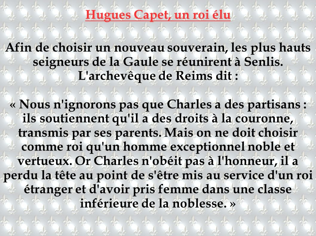 Hugues Capet, un roi élu