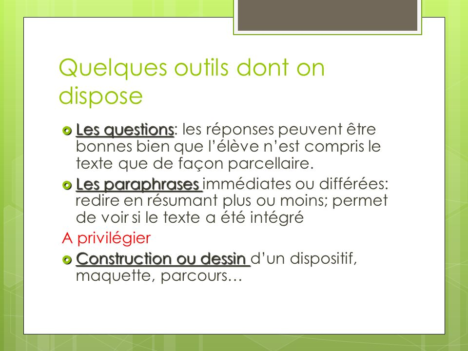 Quelques outils dont on dispose