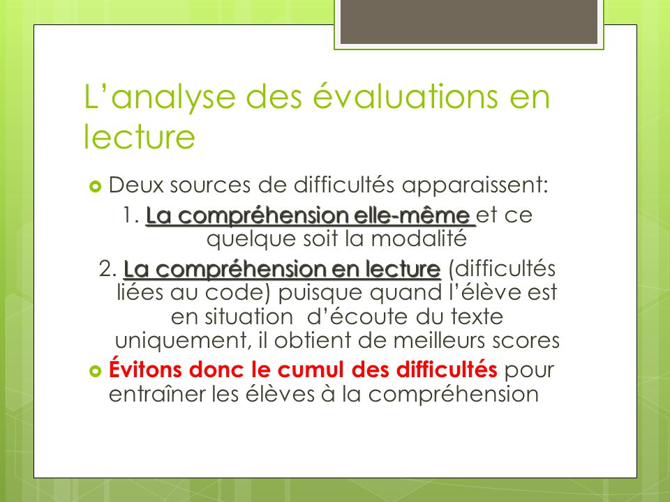 L'analyse des évaluations en lecture