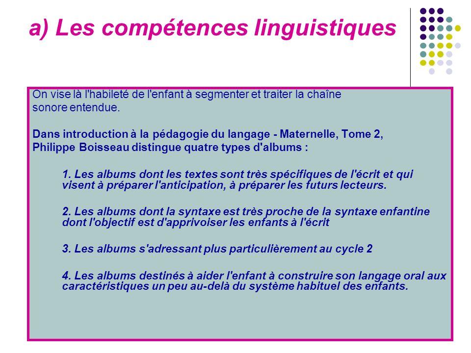 a) Les compétences linguistiques