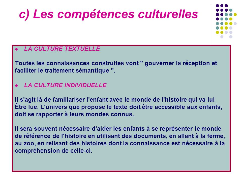c) Les compétences culturelles
