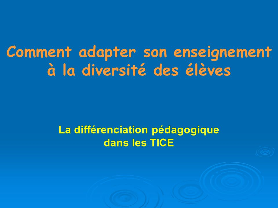 Comment adapter son enseignement à la diversité des élèves