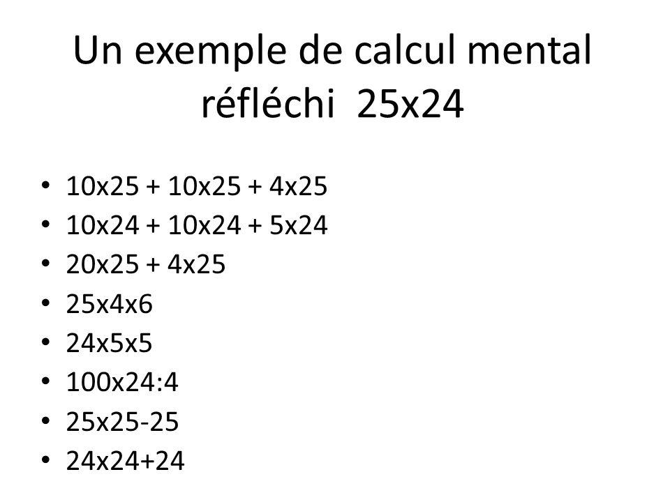 Un exemple de calcul mental réfléchi 25x24