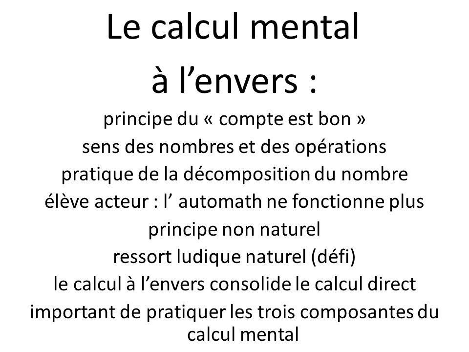 Le calcul mental à l'envers : principe du « compte est bon »