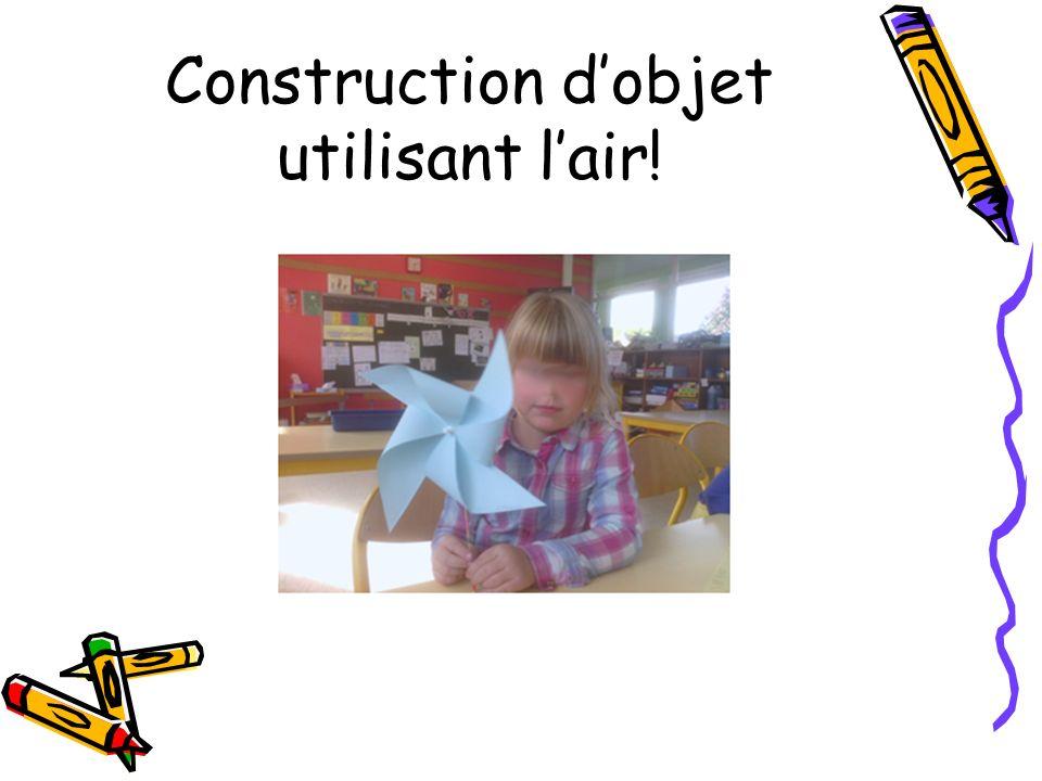 Construction d'objet utilisant l'air!