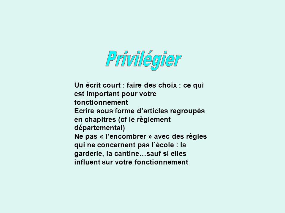 PrivilégierUn écrit court : faire des choix : ce qui est important pour votre fonctionnement.