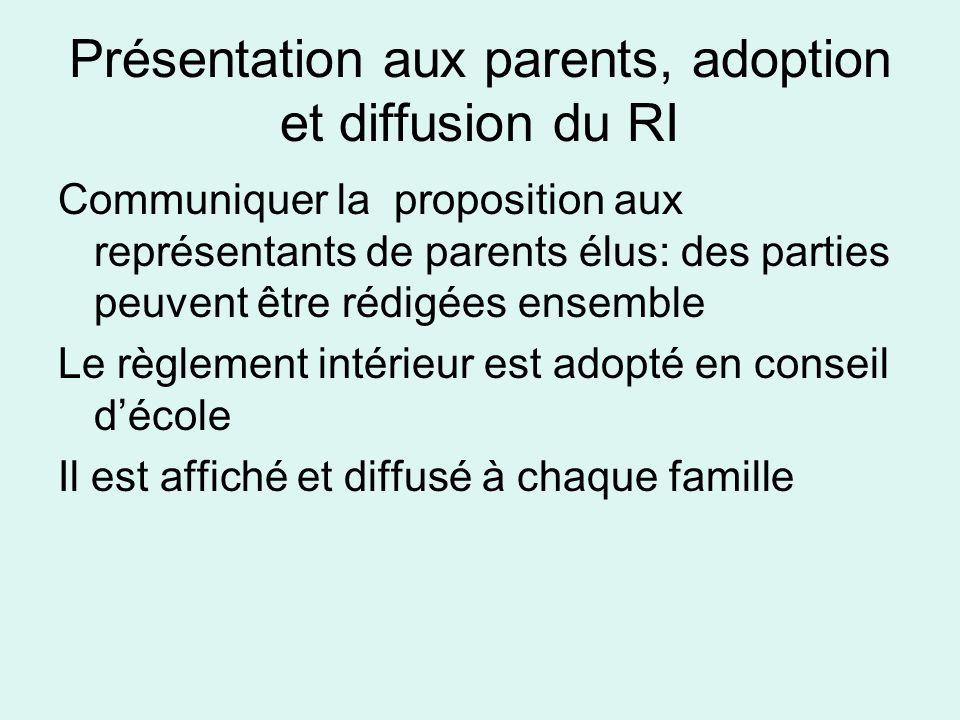 Présentation aux parents, adoption et diffusion du RI