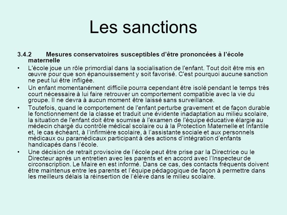 Les sanctions3.4.2 Mesures conservatoires susceptibles d'être prononcées à l'école maternelle.