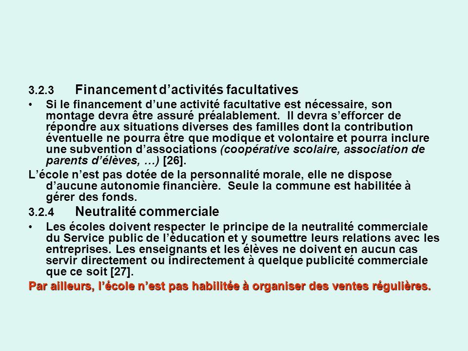 3.2.3 Financement d'activités facultatives