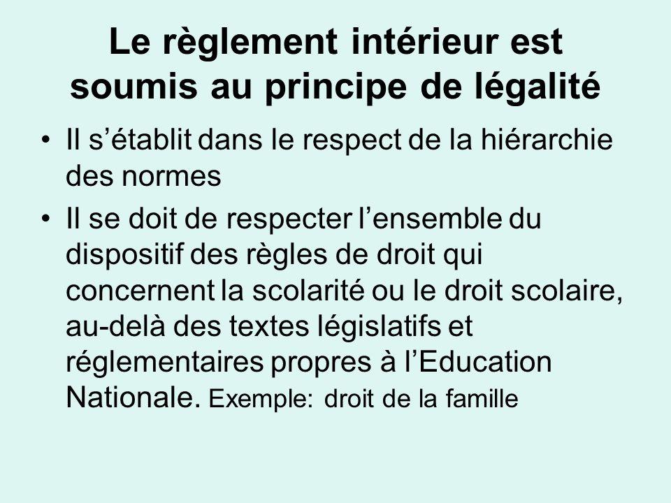 Le règlement intérieur est soumis au principe de légalité