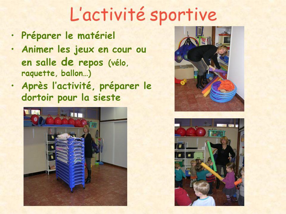 L'activité sportive Préparer le matériel
