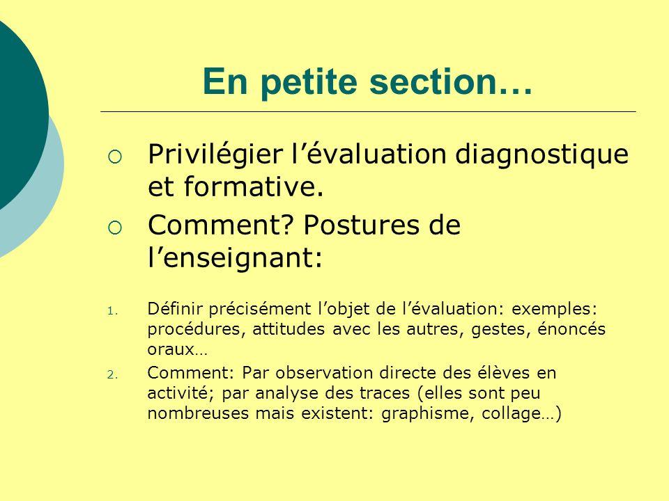 En petite section… Privilégier l'évaluation diagnostique et formative.