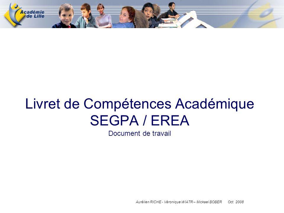 Livret de Compétences Académique SEGPA / EREA Document de travail