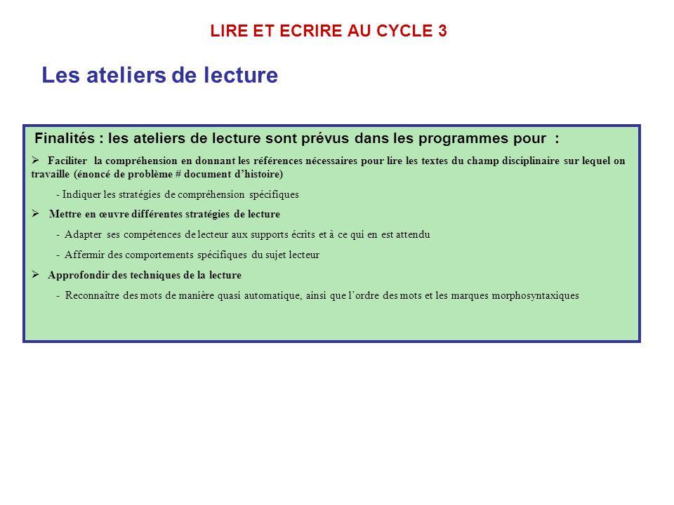 LIRE ET ECRIRE AU CYCLE 3 Les ateliers de lecture