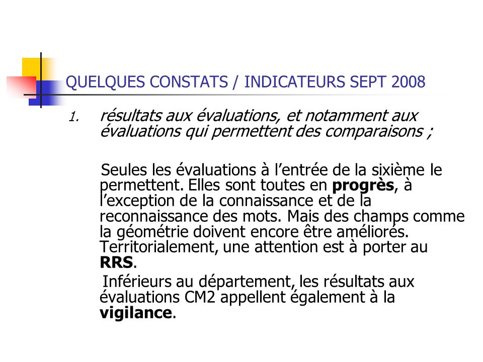 QUELQUES CONSTATS / INDICATEURS SEPT 2008